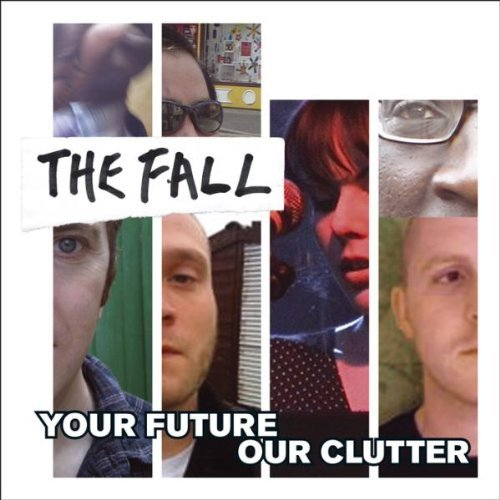 The Fall ?Your Future Our Clutter